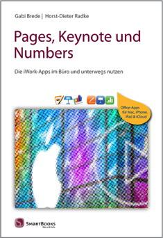 Pages, Keynote und Numbers - Die iWork-Apps im Büro und unterwegs nutzen