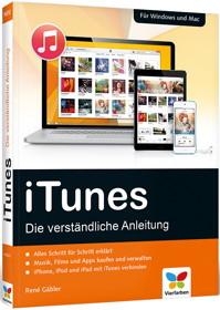iTunes – Die verständliche Anleitung